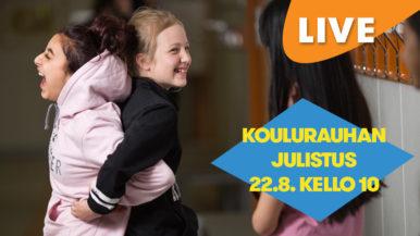 LIVE: Koulurauhan julistus 22.8. kello 10