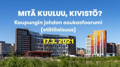 Mitä kuuluu, Kivistö? Kaupungin johdon asukasfoorumi 17.3.2021