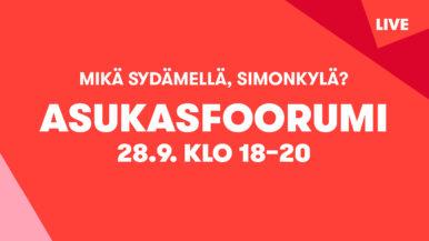 Mitä sydämellä, Simonkylä? Asukasfoorumi 28.9.